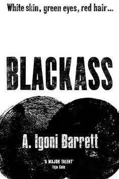 Igoni Barrett, Blackass - Review