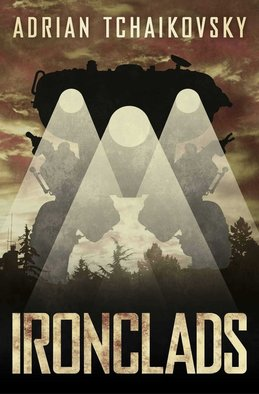 Adrian Tchaikovsky, Ironclads - Review