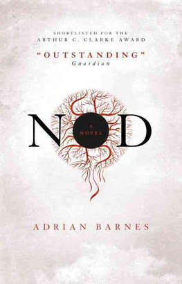 Adrian Barnes, Nod - Review