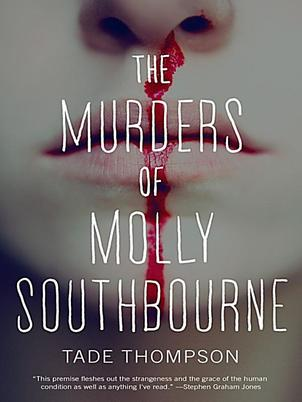 Tade Thompson, The Murders of Molly Southbourne - Review