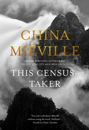 China Miéville, This Census-Taker